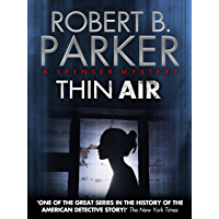Thin Air (A Spenser Mystery) (The Spenser Series Book 22) (English Edition)