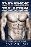 Dress Blues: A Second Chance Military Romance (Recalled to Love Book 2)