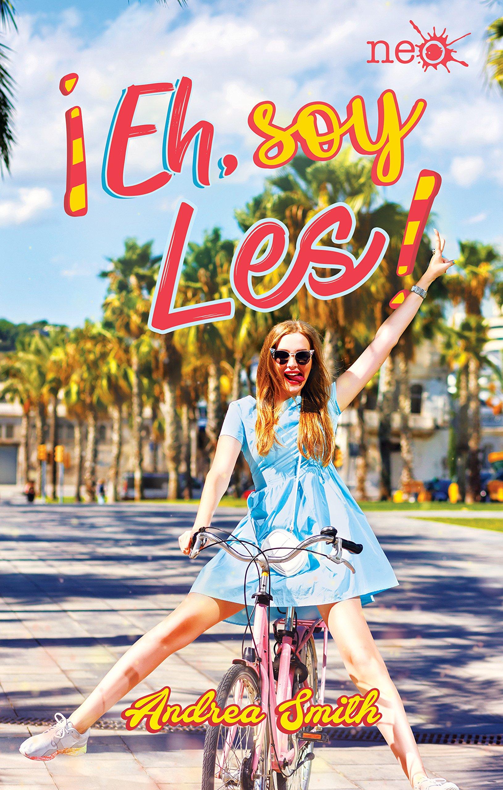 Eh, soy Les!: Amazon.es: Smith, Andrea: Libros