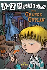 A to Z Mysteries: The Orange Outlaw Kindle Edition