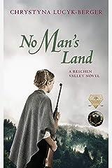 No Man's Land: Reschen Valley Part 1 Kindle Edition