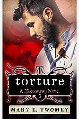 Torture: A Reverse Harem Adventure (Terraway Book 3)