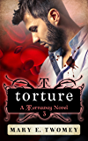 Torture: A Fantasy Adventure Based in Filipino Folklore (Terraway Book 3)