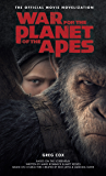 War for the Planet of the Apes: Official Movie Novelization