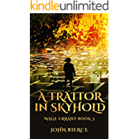 A Traitor in Skyhold: Mage Errant Book 3 (English Edition)