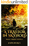A Traitor in Skyhold: Mage Errant Book 3