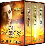 Soul Warriors: Three Book Set