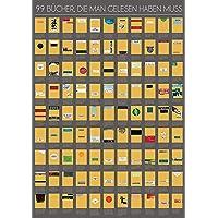 99 Bücher, die man gelesen haben muss: Eine Leseliste zum Freirubbeln