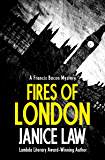 Fires of London (The Francis Bacon Mysteries Book 1)