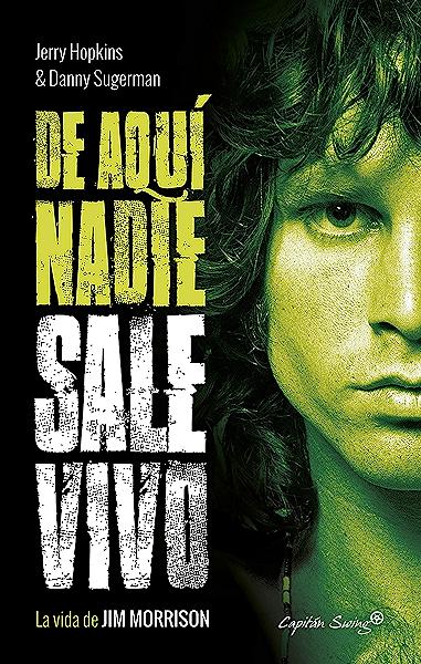 De aquí nadie sale vivo: La vida de Jim Morrison (Especiales) eBook: Hopkins, Jerry, Sugerman, Danny, Gil, Ricard: Amazon.es: Tienda Kindle
