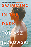 Swimming in the Dark: 'One of the most astonishing contemporary gay novels we have ever read … A masterpiece' – Attitude