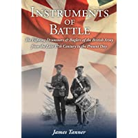 Instruments of Battle: The Fighting Drummers and Buglers