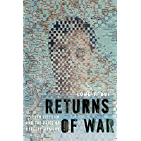 Returns of War: South Vietnam and the Price of Refugee Memory (Nation of Nations Book 32)