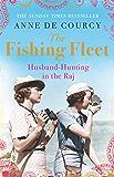 The Fishing Fleet: Husband-Hunting in the Raj (English Edition)