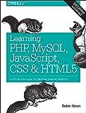 Learning PHP, MySQL, JavaScript, CSS & HTML5: A