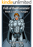 Fall of The Hammer Book 2: Silver Charger