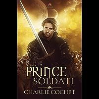 Le prince Soldati: Soldati, T1 (French Edition) book cover