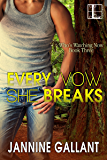 Every Vow She Breaks (Who's Watching Now Book 3)
