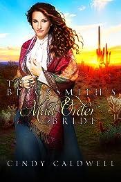 The Blacksmith's Mail Order Bride (Wild West Frontier Brides Book 5)