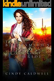 The Blacksmiths Mail Order Bride Wild West Frontier Brides Book