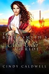 The Blacksmith's Mail Order Bride (Wild West Frontier Brides Book 7) Kindle Edition