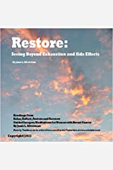 Restore: Seeing Beyond Exhaustion and Side Effects: Selections from Relax, Reflect, Restore, and Recover: Guided Imagery Meditations for Women With Breast Cancer Audible Audiobook