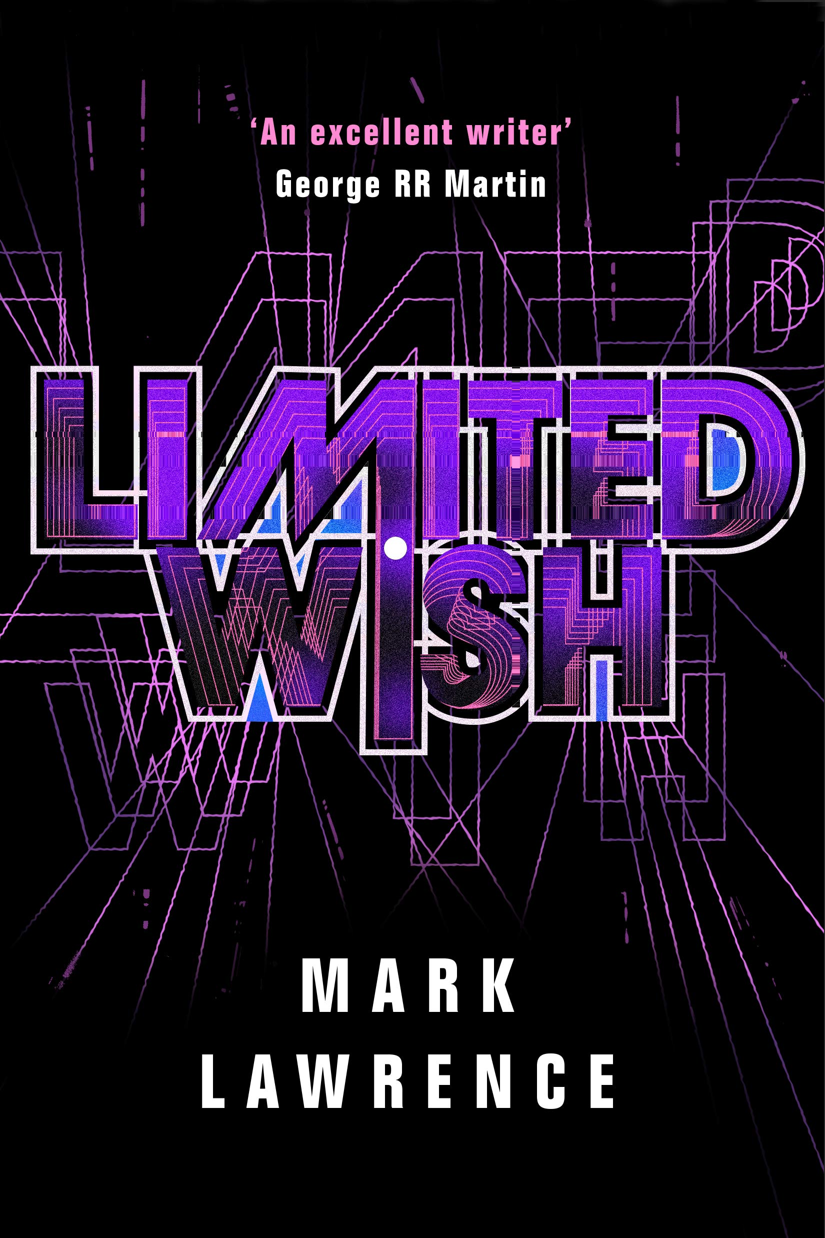 Limited Wish (Impossible Times, Book 2) - Mark Lawrence