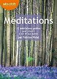 Méditations - 12 méditations guidées pour s'ouvrir à soi et aux autres: Livre audio 2 CD audio et un livret de 36 pages