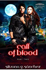Call of Blood: A New Adult Vampire Romance Novella, Part Two. (The Unnatural Brethren Book 4) Kindle Edition