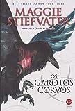 Os garotos corvos (Vol. 1 A saga dos corvos)