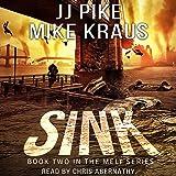 Sink: Melt, Book 2