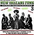 New Orleans Funk 3 – The Original Sound of Funk 1960-75: Two-Way-Pock-A-Way, Gumbo Ya-Ya & The Mardi Gras Mambo