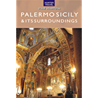 Palermo Sicily & Its Surroundings (Travel Adventures) (English Edition)