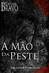A mão da peste (Portuguese Edition)