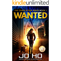 Wanted: A Heart-warming Thriller for Dog Lovers (The Chase Ryder Series Book 1)