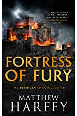 Fortress of Fury (The Bernicia Chronicles Book 7) Kindle Edition