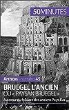 Bruegel l'Ancien ou « paysan Bruegel »: Au cœur du folklore des anciens Pays-Bas (Artistes t. 45)