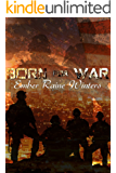 Born For War (Born Series Book 2)