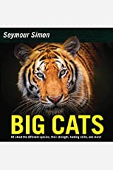 Big Cats: Revised Edition Kindle Edition