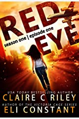 Red Eye: Season One, Episode One: An Armageddon Zombie Survival Thriller Kindle Edition
