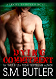 Dying Commitment (Lucky Thirteen Book 3)