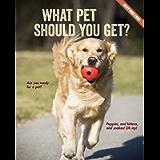 What Pet Should You Get? (Best Quiz Ever)