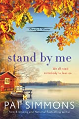 Stand by Me: A Clean and Wholesome Romance (Family Is Forever Book 3) Kindle Edition