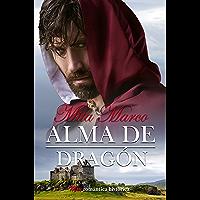 Alma de dragón (Pasión escocesa nº 2) (Spanish Edition)