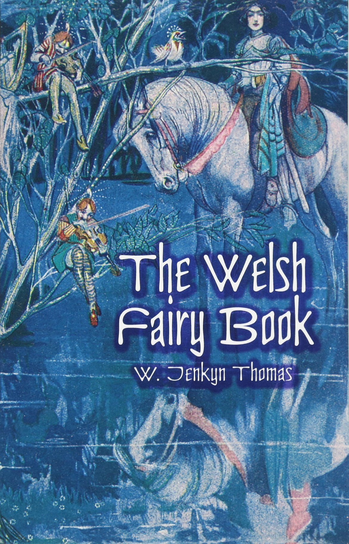 The Welsh Fairy Book (Dover Children's Classics) PDF