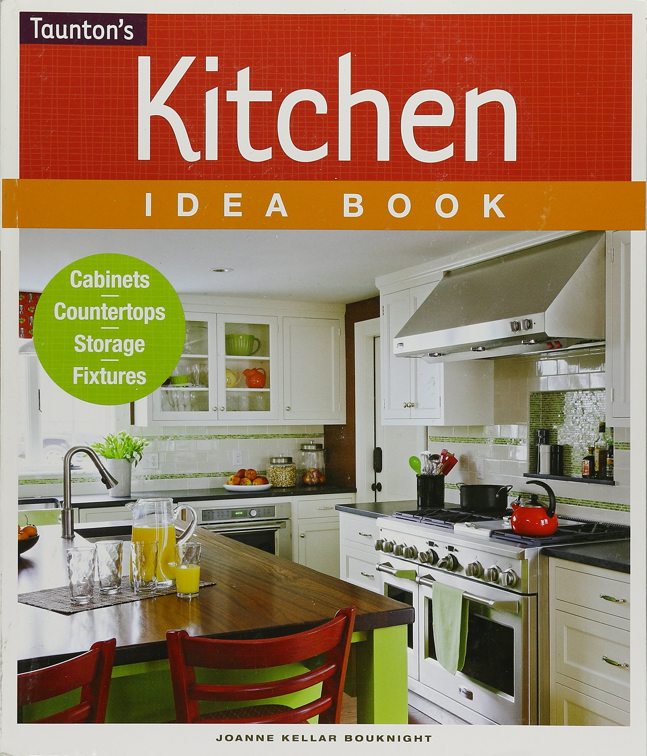 Kitchen Idea Book Taunton Home Idea Books Joanne Kellar Bouknight