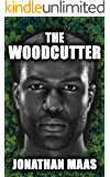 The Woodcutter: A Page-Turning Dark Fantasy Thriller