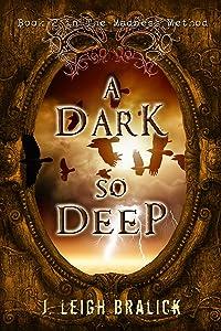 A Dark So Deep (The Madness Method Book 2)