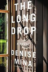 The Long Drop: A Novel Kindle Edition