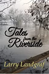 Tales from the Riverside Kindle Edition